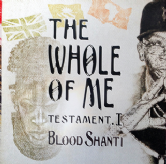 Blood Shanti - The Whole Of Me: Testament 1 (Falasha Recordings) LP